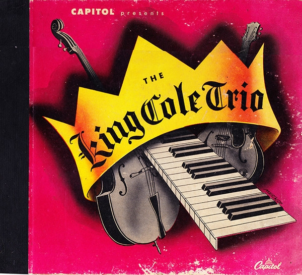 The King Cole Trio The King Cole Trio Cover Art
