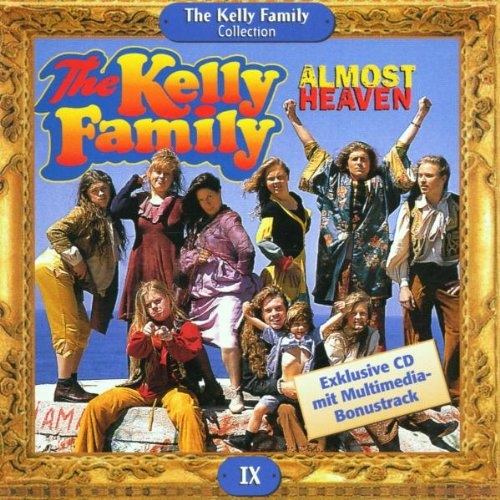 The Kelly Family Almost Heaven cover art