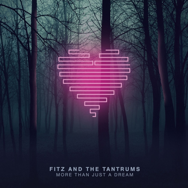 Fitz and The Tantrums More Than Just a Dream Cover Art
