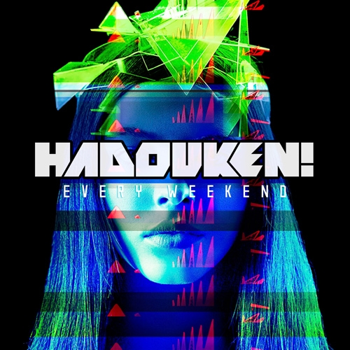 Hadouken! Every Weekend cover art