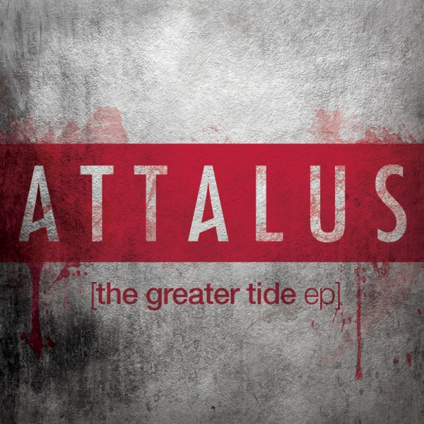 Attalus The Greater Tide - EP Cover Art