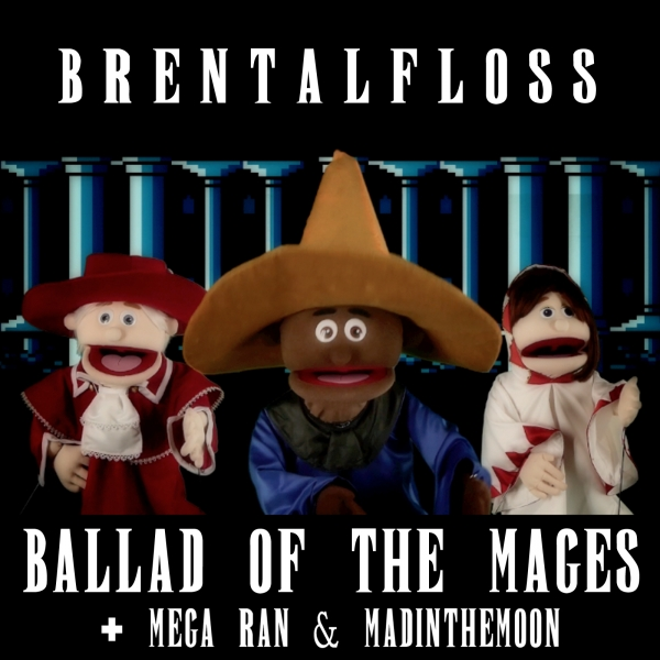 brentalfloss feat. Mega Ran & Madinthemoon Ballad of the Mages Cover Art