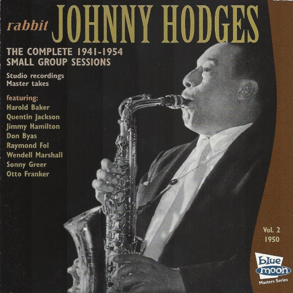 Johnny Hodges The Complete 1941-1954 Small Group Sessions Vol. 2 1950 cover art