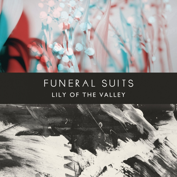 Funeral Suits Lily of the Valley cover art