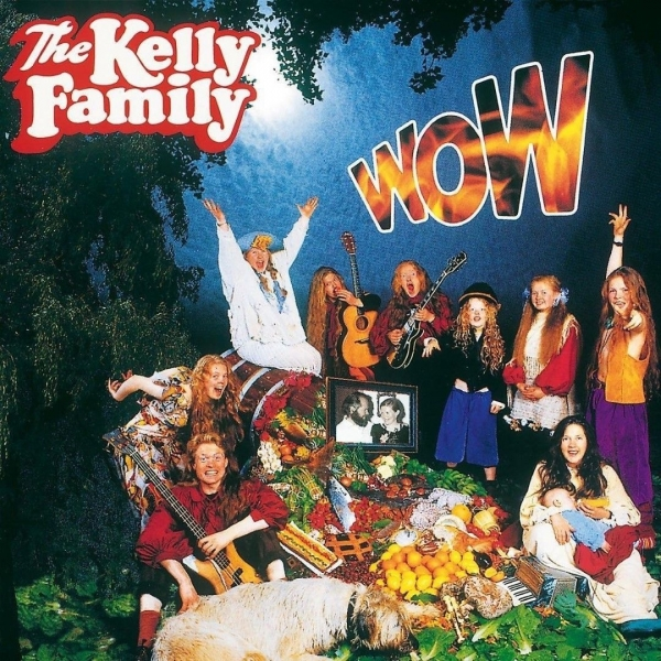 The Kelly Family Wow cover art