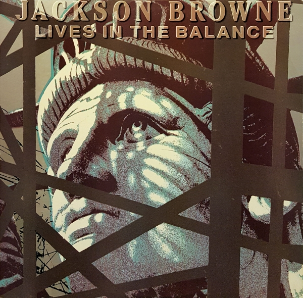 Jackson Browne Lives in the Balance cover art