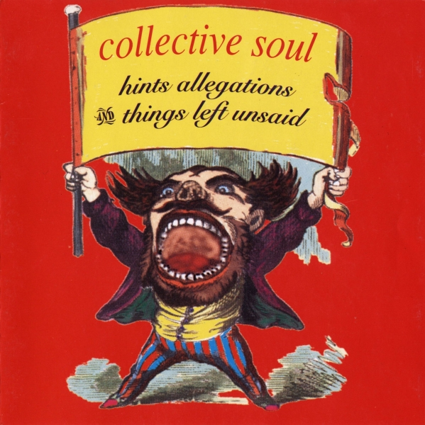 Collective Soul Hints Allegations and Things Left Unsaid cover art
