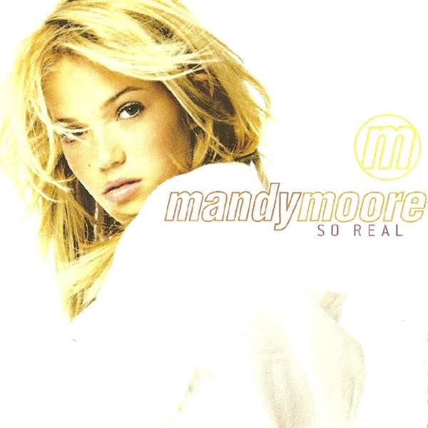 Mandy Moore So Real cover art