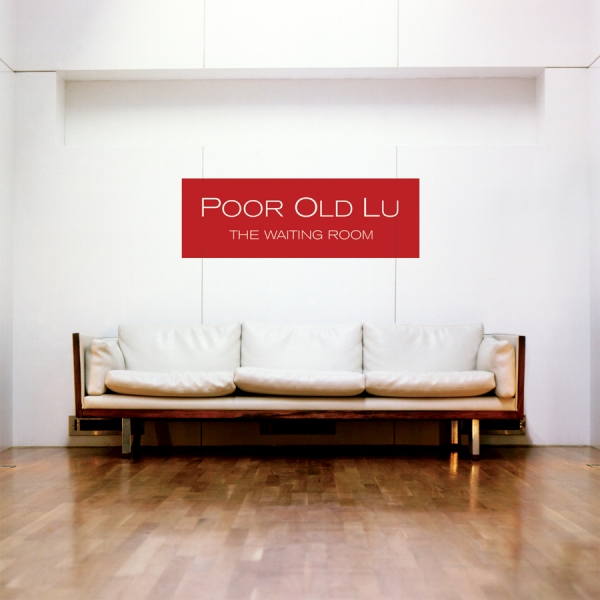 Poor Old Lu The Waiting Room Cover Art