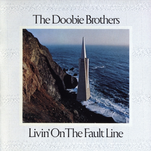 The Doobie Brothers Livin' on the Fault Line cover art