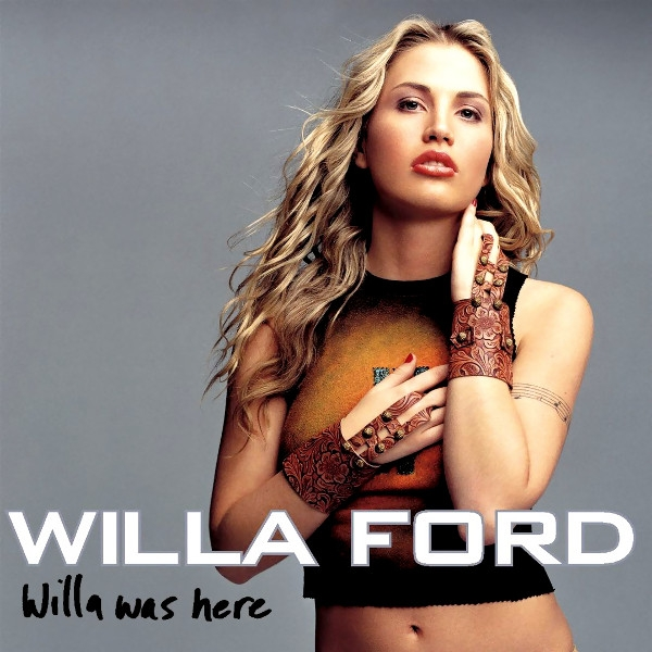Willa Ford Willa Was Here cover art