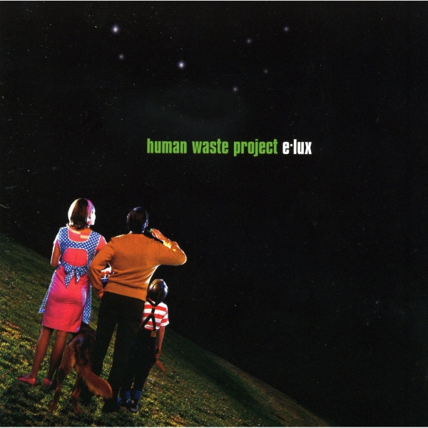 Human Waste Project E-lux cover art