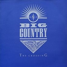 Big Country The Crossing Cover Art