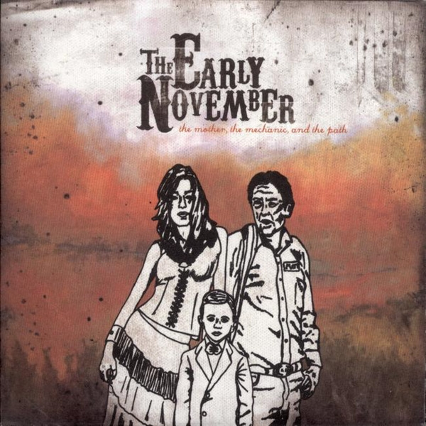 The Early November The Mother, The Mechanic, and The Path cover art