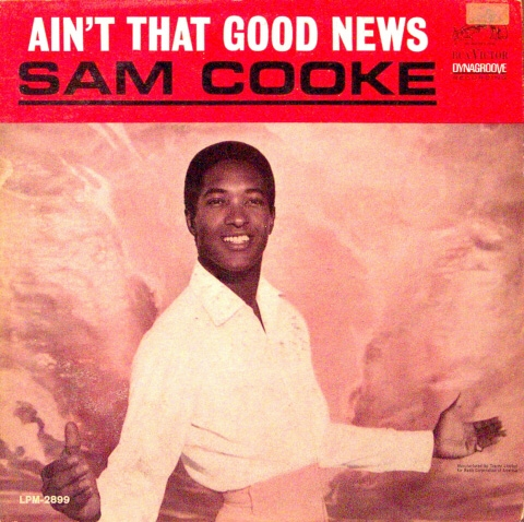 Sam Cooke Ain't That Good News cover art