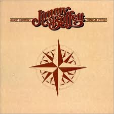 Jimmy Buffett Changes in Latitudes, Changes in Attitudes cover art