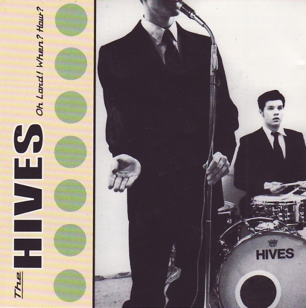 The Hives Oh Lord! When? How? Cover Art
