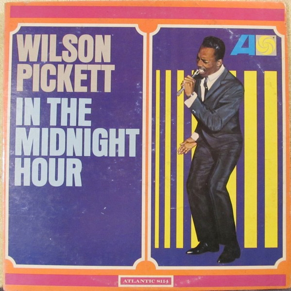 Wilson Pickett In the Midnight Hour cover art