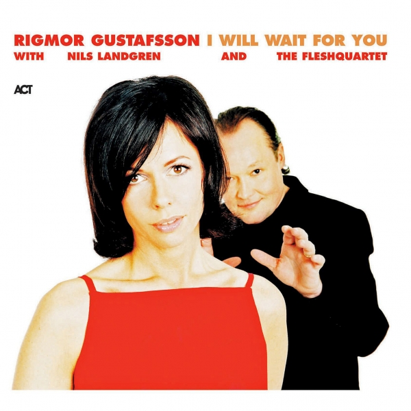Rigmor Gustafsson I Will Wait For You cover art