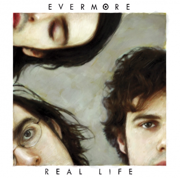Evermore Real Life cover art