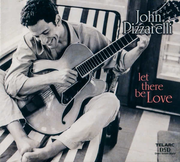 John Pizzarelli Let There Be Love cover art