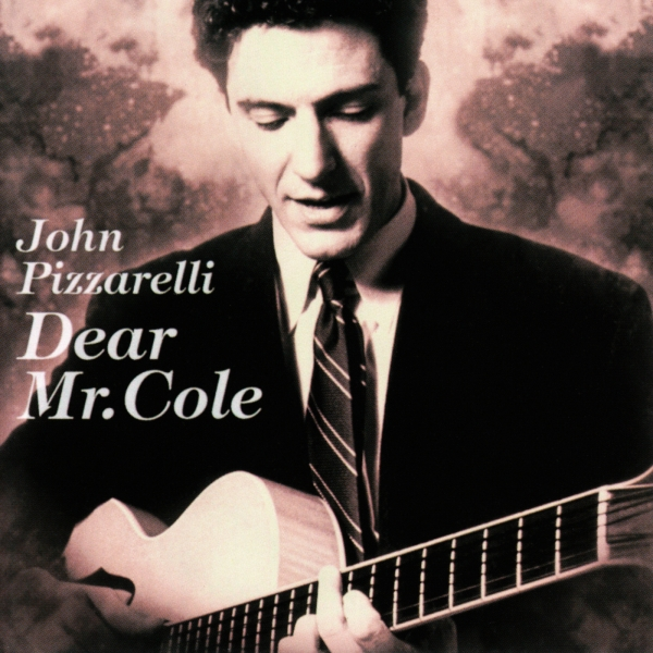 John Pizzarelli Dear Mr. Cole cover art