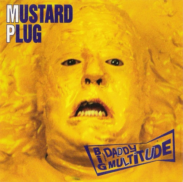Mustard Plug Big Daddy Multitude Cover Art