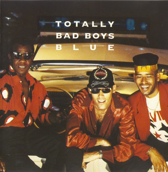 Bad Boys Blue Totally Bad Boys Blue cover art