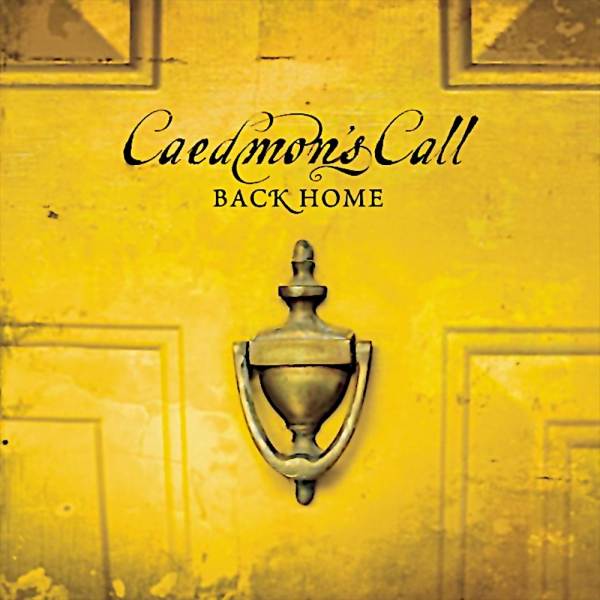 Caedmon's Call Back Home cover art