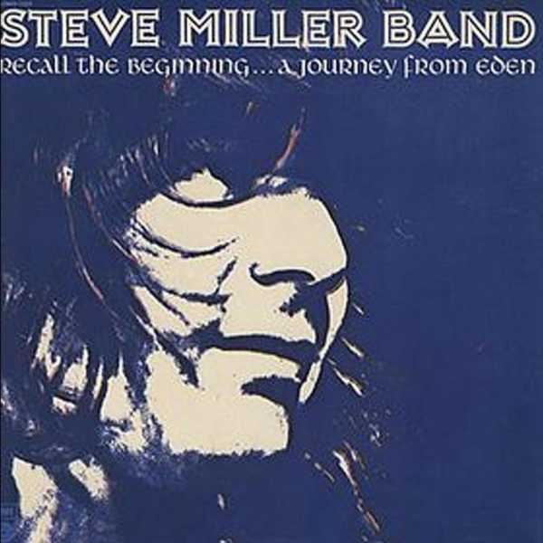 Steve Miller Band Recall the Beginning... A Journey From Eden cover art