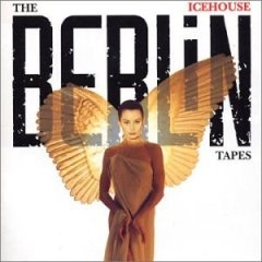 Icehouse The Berlin Tapes cover art