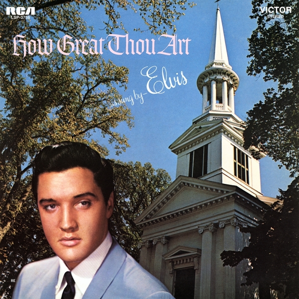 Elvis Presley How Great Thou Art Cover Art