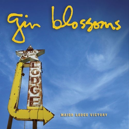 Gin Blossoms Major Lodge Victory cover art