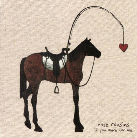 Rose Cousins If You Were for Me cover art