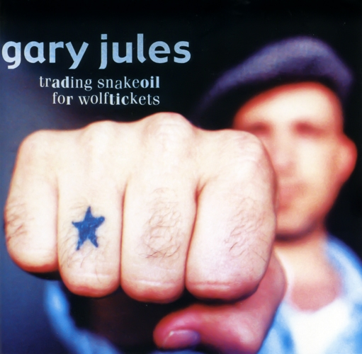 Gary Jules Trading Snakeoil for Wolftickets cover art