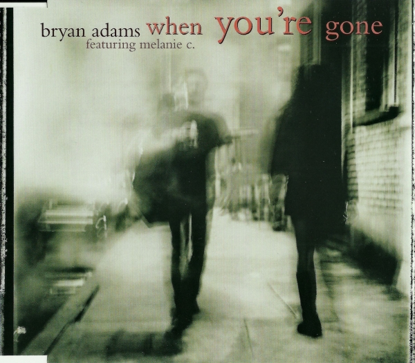 Bryan Adams featuring Melanie C When You're Gone Cover Art