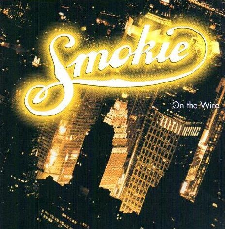 Smokie On the Wire Cover Art