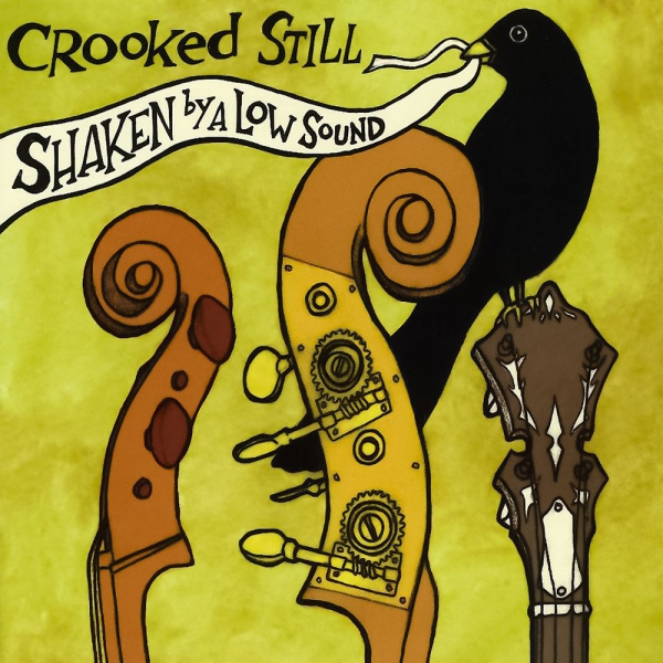 Crooked Still Shaken by a Low Sound cover art