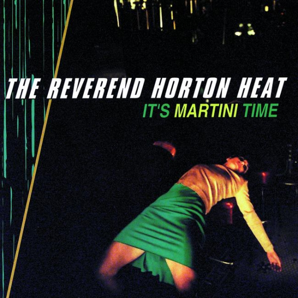 Reverend Horton Heat It's Martini Time Cover Art