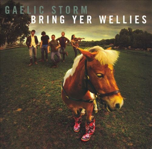 Gaelic Storm Bring Yer Wellies cover art