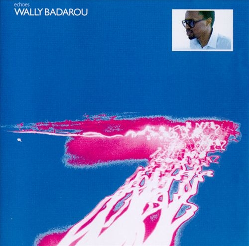 Wally Badarou Echoes cover art