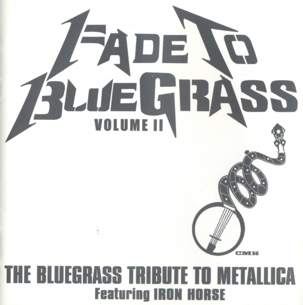 Iron Horse Fade to Bluegrass, Volume II Cover Art