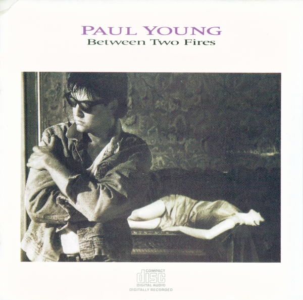 Paul Young Between Two Fires Cover Art