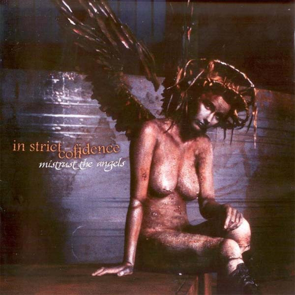 In Strict Confidence Mistrust the Angels cover art