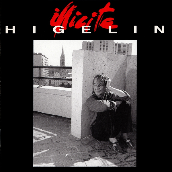 Jacques Higelin Illicite cover art