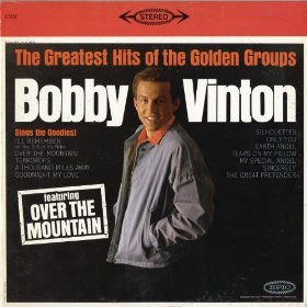 Bobby Vinton The Greatest Hits of the Golden Groups Cover Art