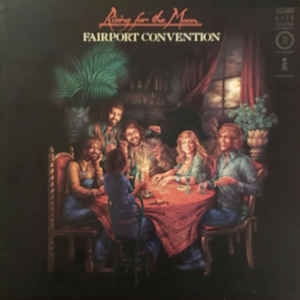 Fairport Convention Rising for the Moon cover art