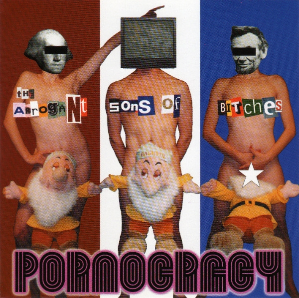 The Arrogant Sons of Bitches Pornocracy cover art