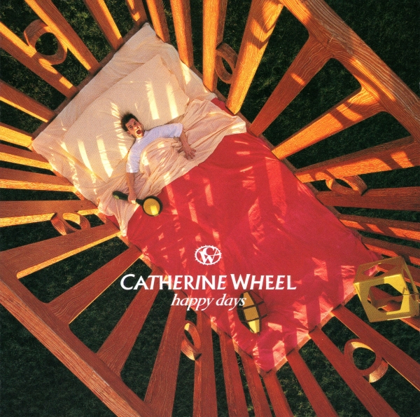 Catherine Wheel Happy Days cover art