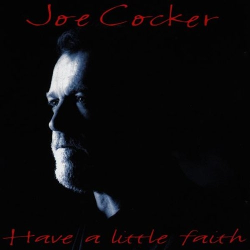 Joe Cocker Have a Little Faith cover art